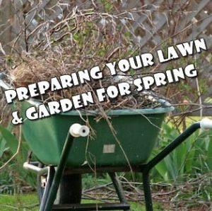 Preparing Lawn Garden for Spring