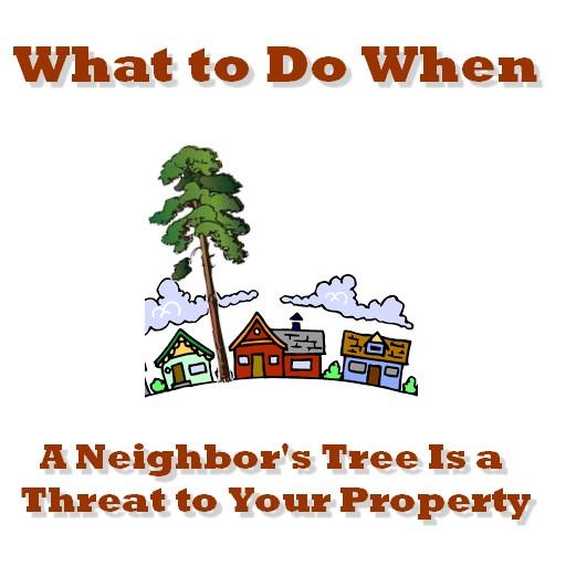 neighbor tree threat