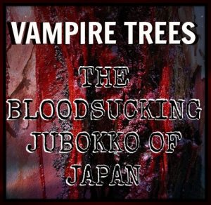 bloodsucking trees